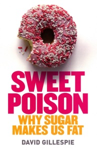 Sweet Poison, by David Gillespie